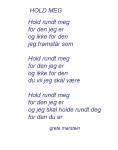 Hold meg (dikt av grete marstein)